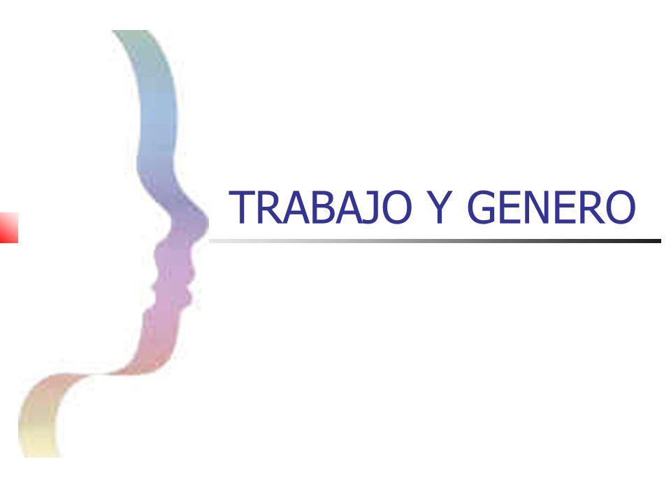 TRABAJO Y GENERO