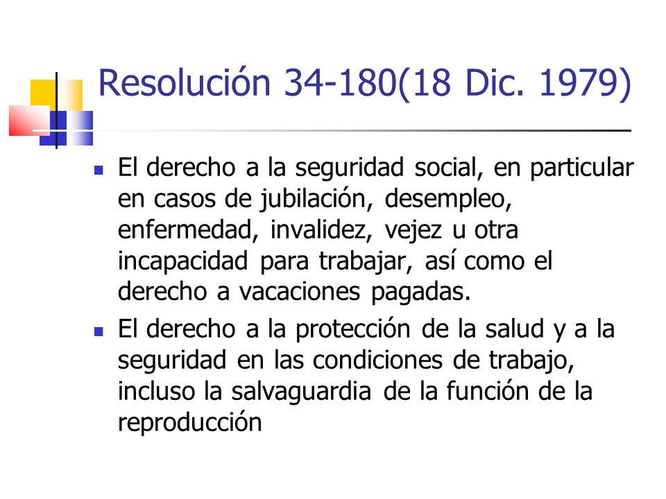 El derecho a la seguridad social, en particular en casos de jubilación, desempleo, enfermedad, invalidez, vejez u otra incapacidad para trabajar, así