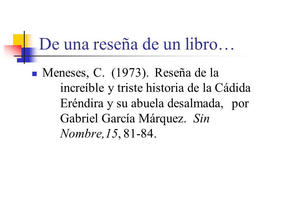 De una reseña de un libro… Meneses, C.(1973).