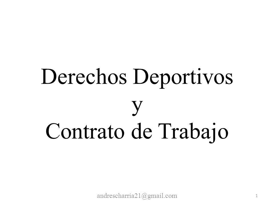 Derechos Deportivos y Contrato de Trabajo 1 andrescharria21@gmail.com