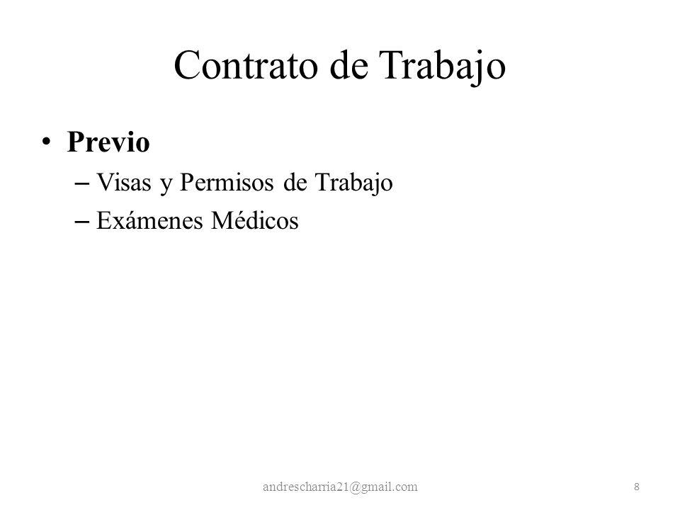 Contrato de Trabajo Previo – Visas y Permisos de Trabajo – Exámenes Médicos andrescharria21@gmail.com 8