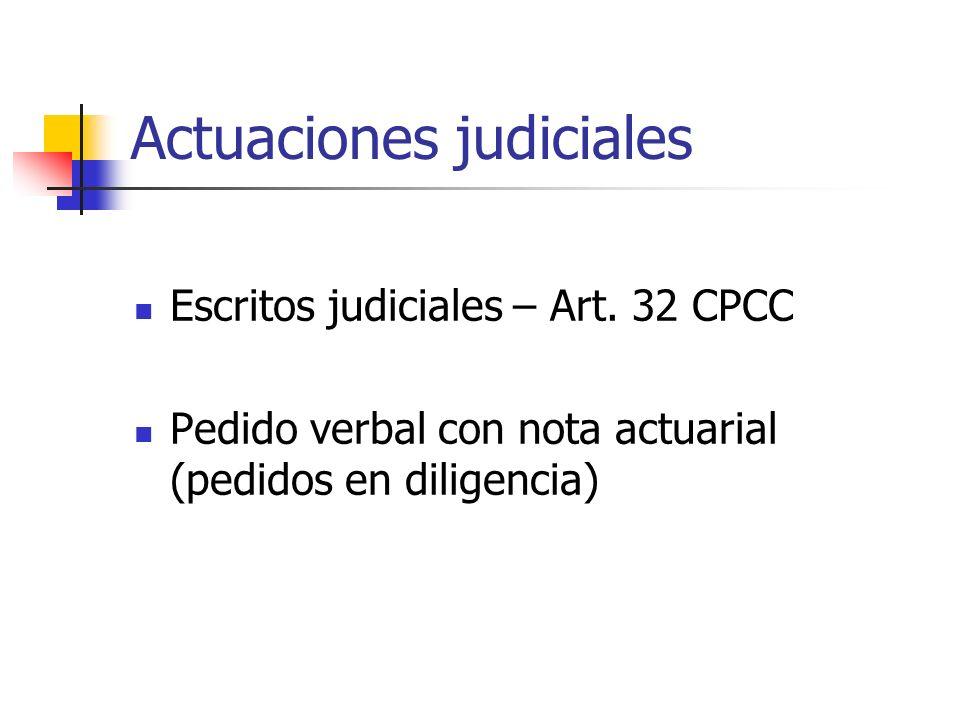 Actuaciones judiciales Escritos judiciales – Art.