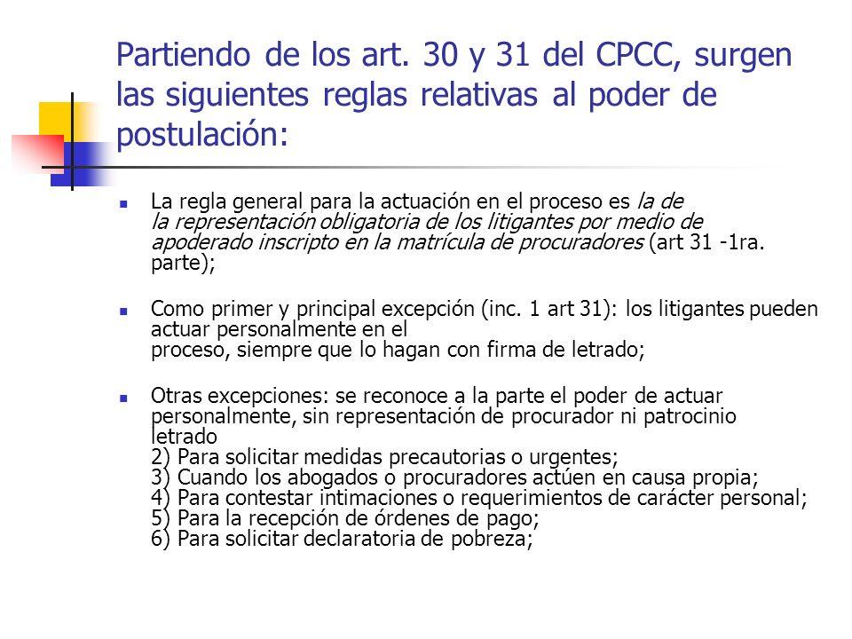 El CPCC y la LOPJ ABOGADO: quien contando con título habilitante, dirige la estrategia del juicio, asiste jurídicamente a la parte durante el proceso.
