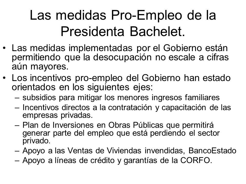 Las medidas Pro-Empleo de la Presidenta Bachelet. Las medidas implementadas por el Gobierno están permitiendo que la desocupación no escale a cifras a