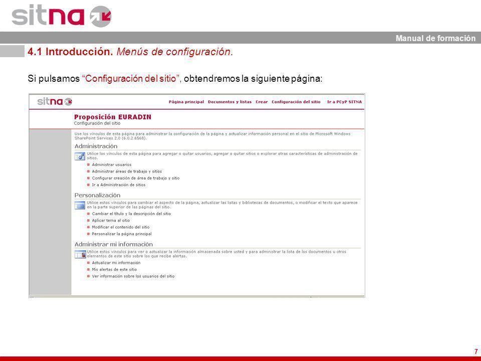 Manual de formación 7 Si pulsamos Configuración del sitio, obtendremos la siguiente página: 4.1 Introducción. Menús de configuración.