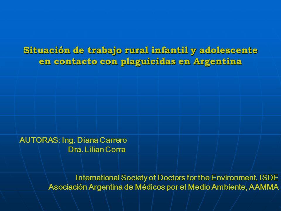 Situación de trabajo rural infantil y adolescente en contacto con plaguicidas en Argentina B.- Plaguicidas con prohibición parcial o para usos determinados que se encuentran en el mercado y/o se detectan en el ambiente.