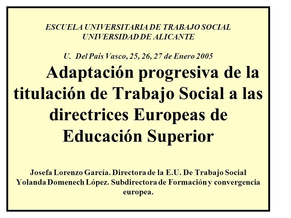 ESCUELA UNIVERSITARIA DE TRABAJO SOCIAL UNIVERSIDAD DE ALICANTE U.