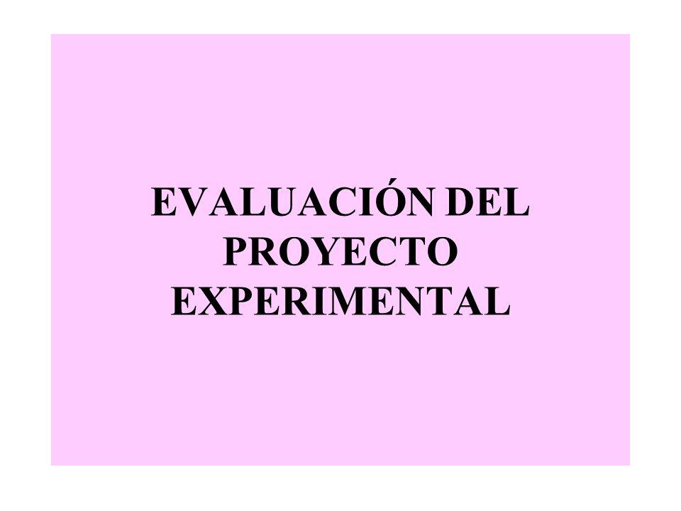 EVALUACIÓN DEL PROYECTO EXPERIMENTAL