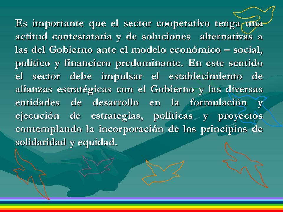 Es importante que el sector cooperativo tenga una actitud contestataria y de soluciones alternativas a las del Gobierno ante el modelo económico – soc