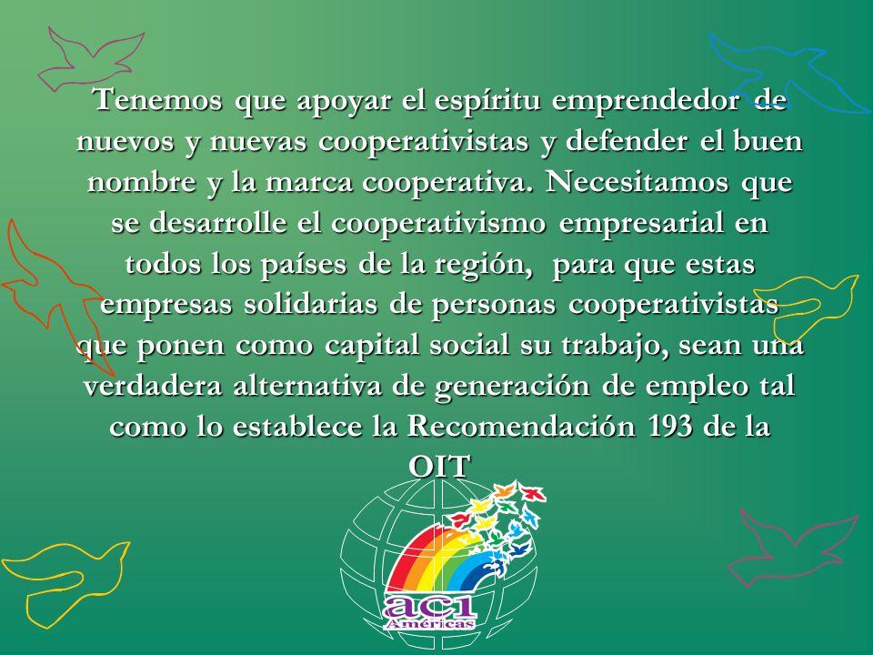 Tenemos que apoyar el espíritu emprendedor de nuevos y nuevas cooperativistas y defender el buen nombre y la marca cooperativa. Necesitamos que se des