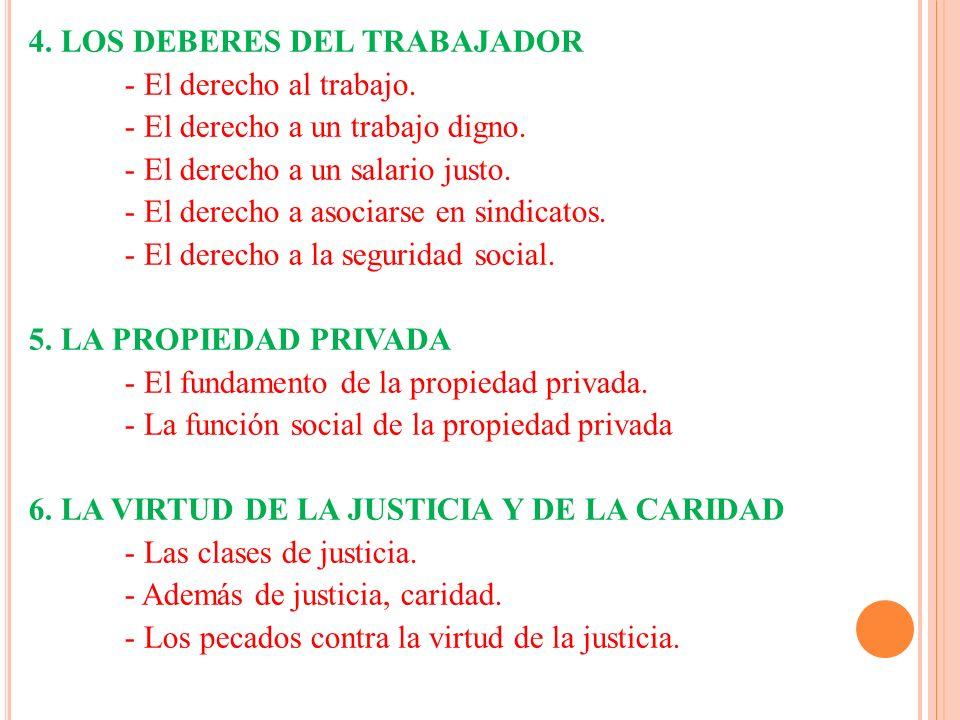 4.LOS DEBERES DEL TRABAJADOR - El derecho al trabajo.