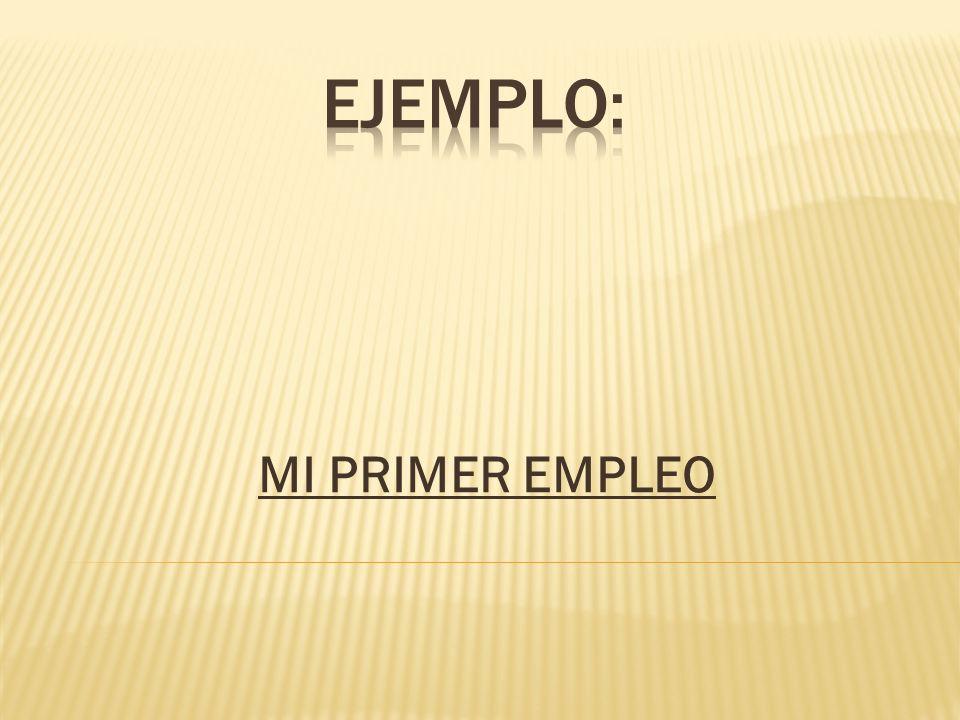 MI PRIMER EMPLEO