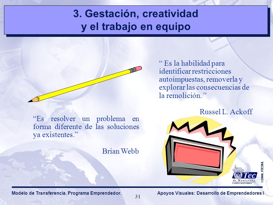 3. Gestación, creatividad y el trabajo en equipo 3.