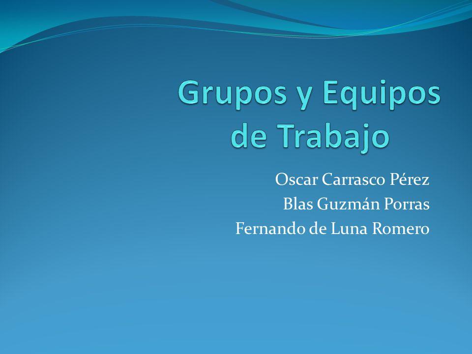 Oscar Carrasco Pérez Blas Guzmán Porras Fernando de Luna Romero