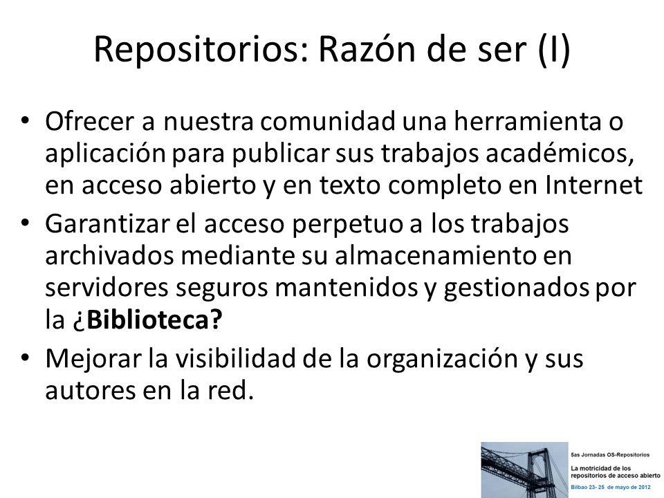 Repositorios: Como organizarlo (I) Identificar comunidades, usuarios, contenidos,… Quien deposita o almacena Procedimientos: Flujos y roles: aceptación, moderador/validador, revisor Mandato Licencias