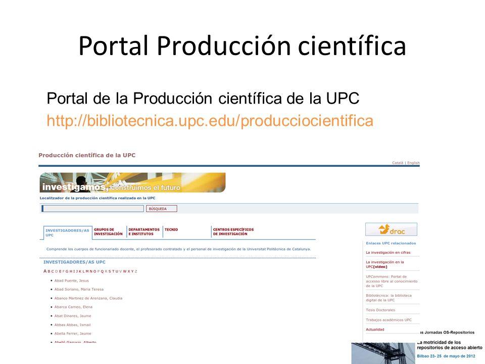 Portal Producción científica Portal de la Producción científica de la UPC http://bibliotecnica.upc.edu/producciocientifica
