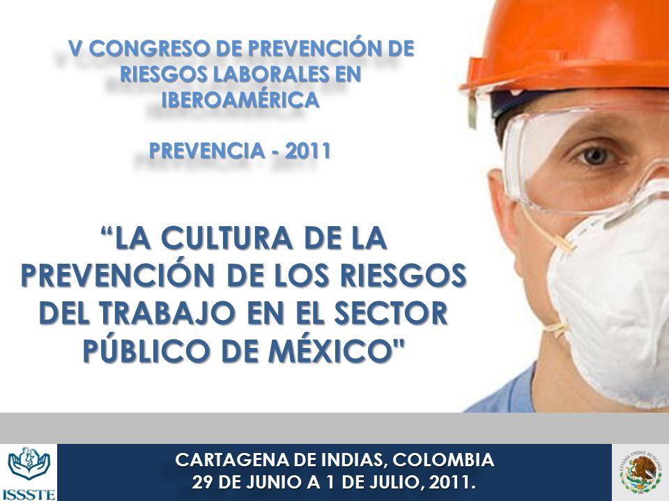 V CONGRESO DE PREVENCIÓN DE RIESGOS LABORALES EN IBEROAMÉRICA PREVENCIA - 2011 V CONGRESO DE PREVENCIÓN DE RIESGOS LABORALES EN IBEROAMÉRICA PREVENCIA