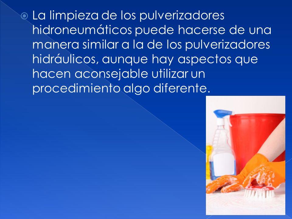 La limpieza de los pulverizadores hidroneumáticos puede hacerse de una manera similar a la de los pulverizadores hidráulicos, aunque hay aspectos que