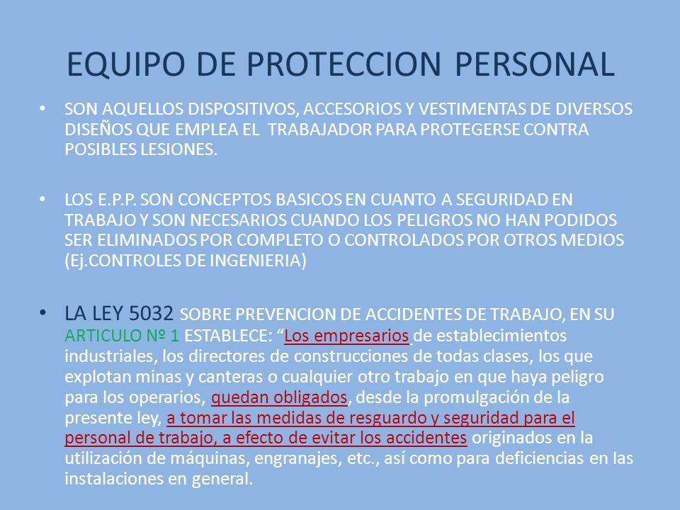 REQUISITOS DE UN E.P.P.PROPORCIONAR MAXIMO CONFORT.