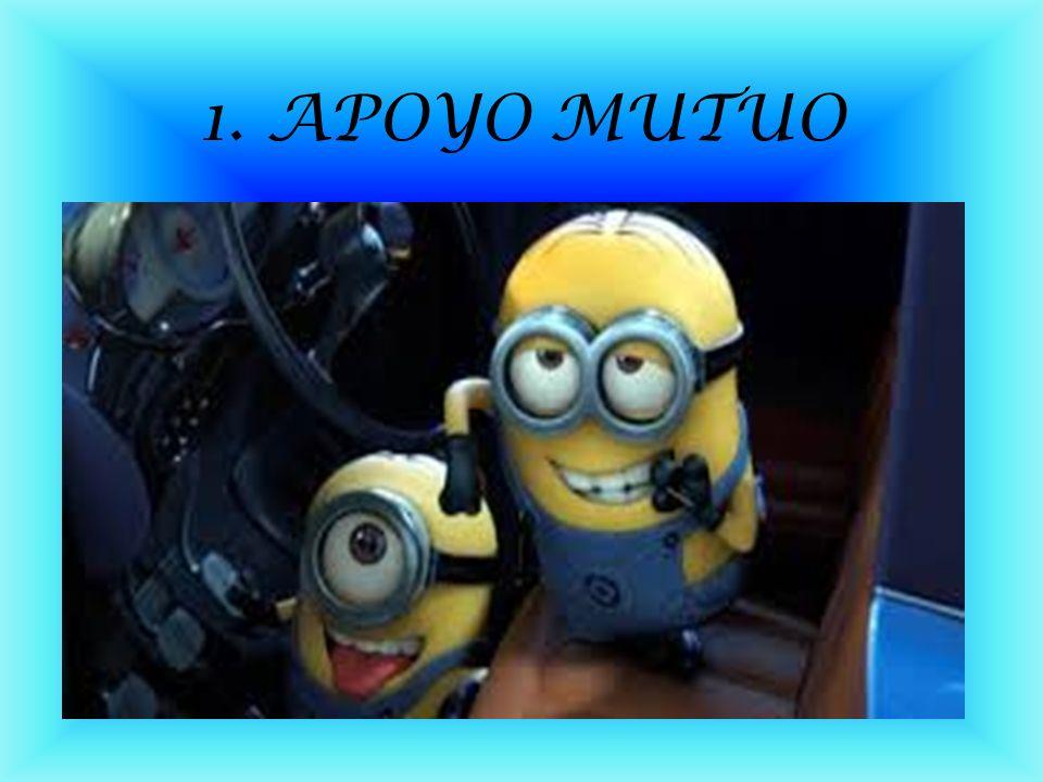 1. APOYO MUTUO
