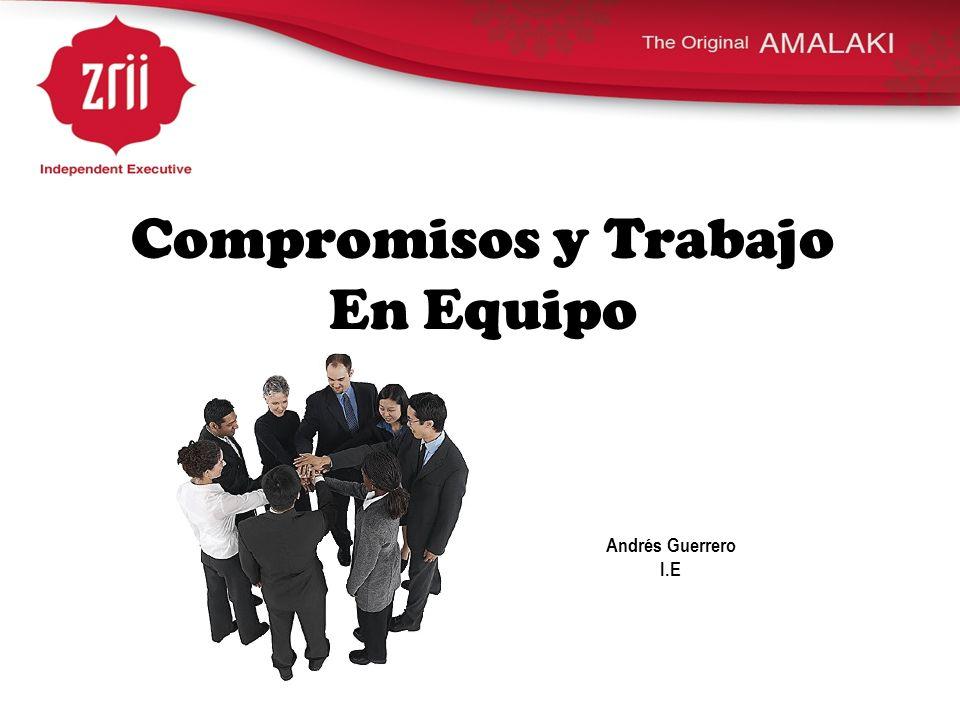 Compromisos y Trabajo En Equipo Andrés Guerrero I.E