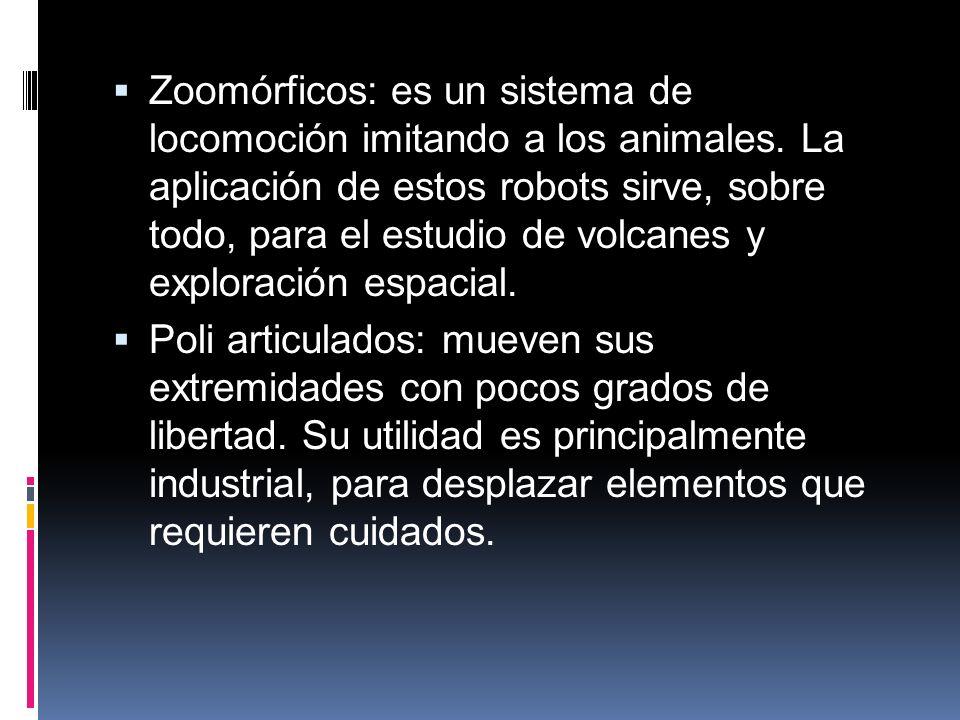 Zoomórficos: es un sistema de locomoción imitando a los animales.