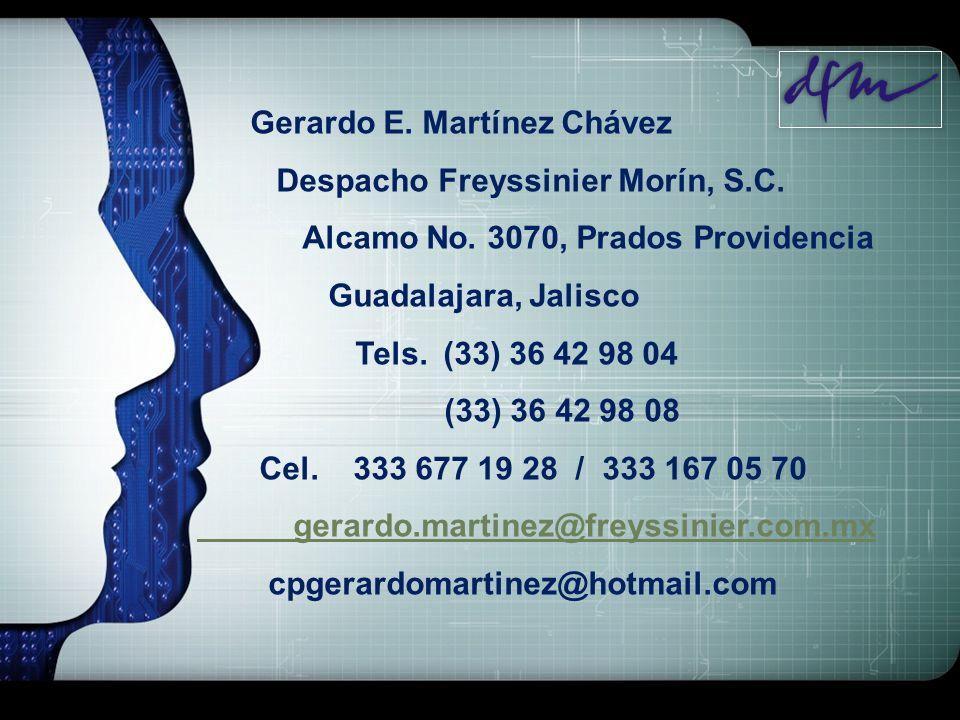 LOGO Gerardo E. Martínez Chávez Despacho Freyssinier Morín, S.C. Alcamo No. 3070, Prados Providencia Guadalajara, Jalisco Tels. (33) 36 42 98 04 (33)
