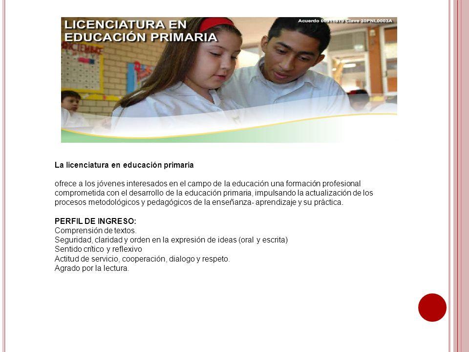 La licenciatura en educación primaria ofrece a los jóvenes interesados en el campo de la educación una formación profesional comprometida con el desar
