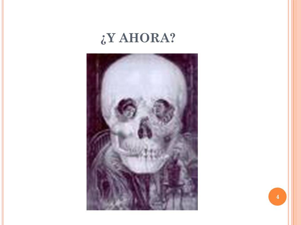 ¿Y AHORA? 4