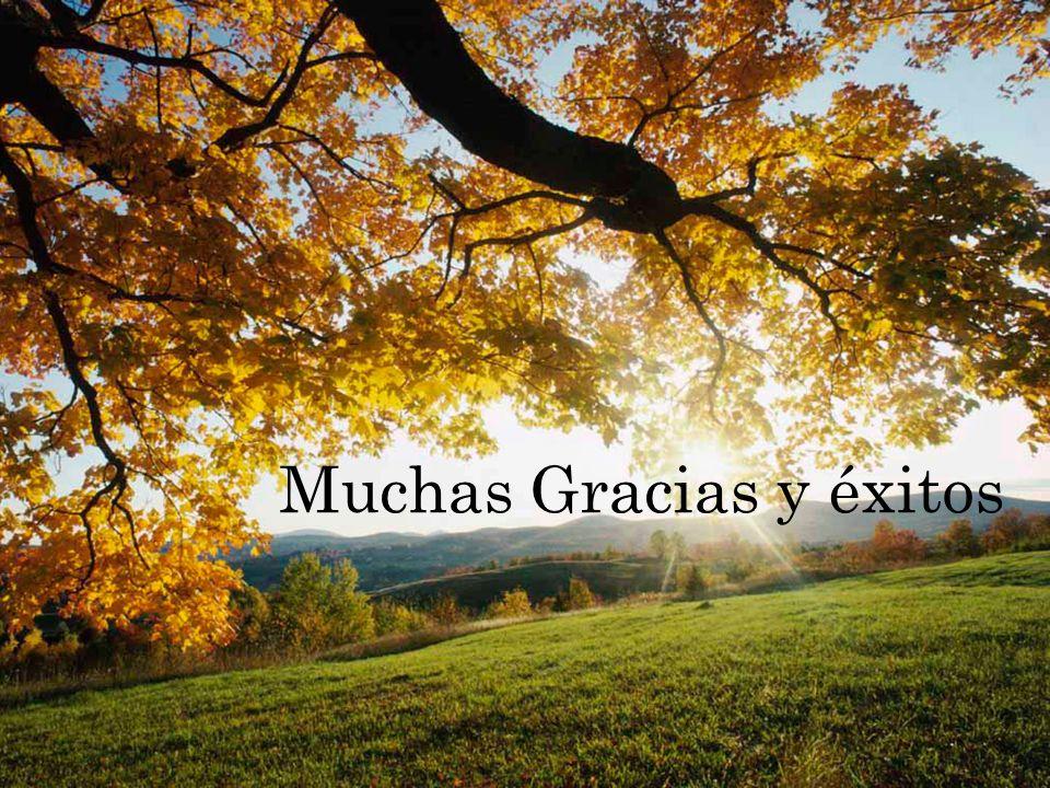 Muchas Gracias y éxitos