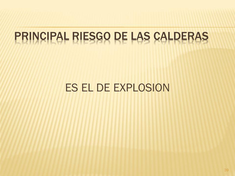 39 ES EL DE EXPLOSION