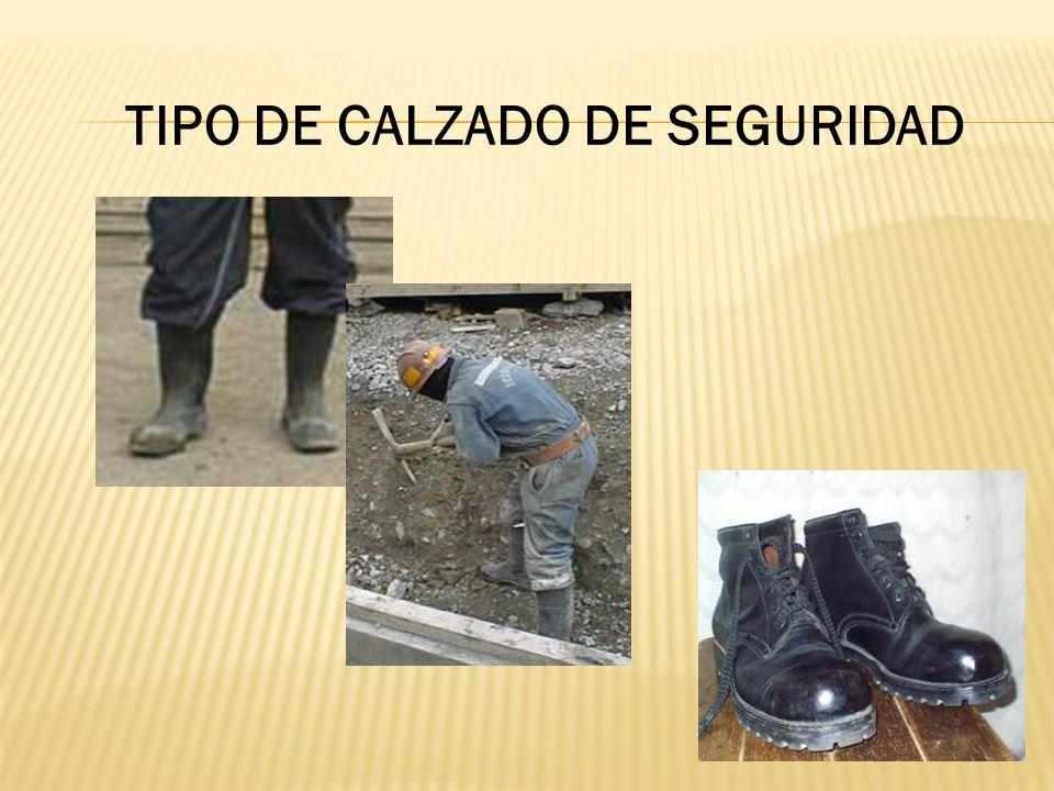 TIPO DE CALZADO DE SEGURIDAD