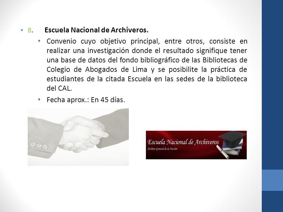 B. Escuela Nacional de Archiveros.