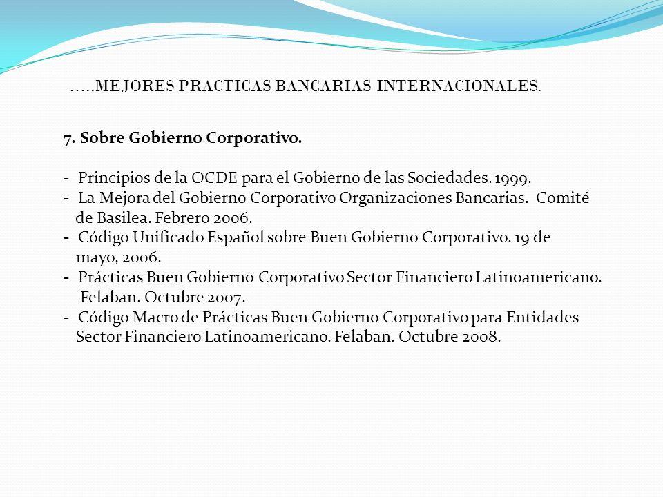 7. Sobre Gobierno Corporativo. - Principios de la OCDE para el Gobierno de las Sociedades. 1999. - La Mejora del Gobierno Corporativo Organizaciones B
