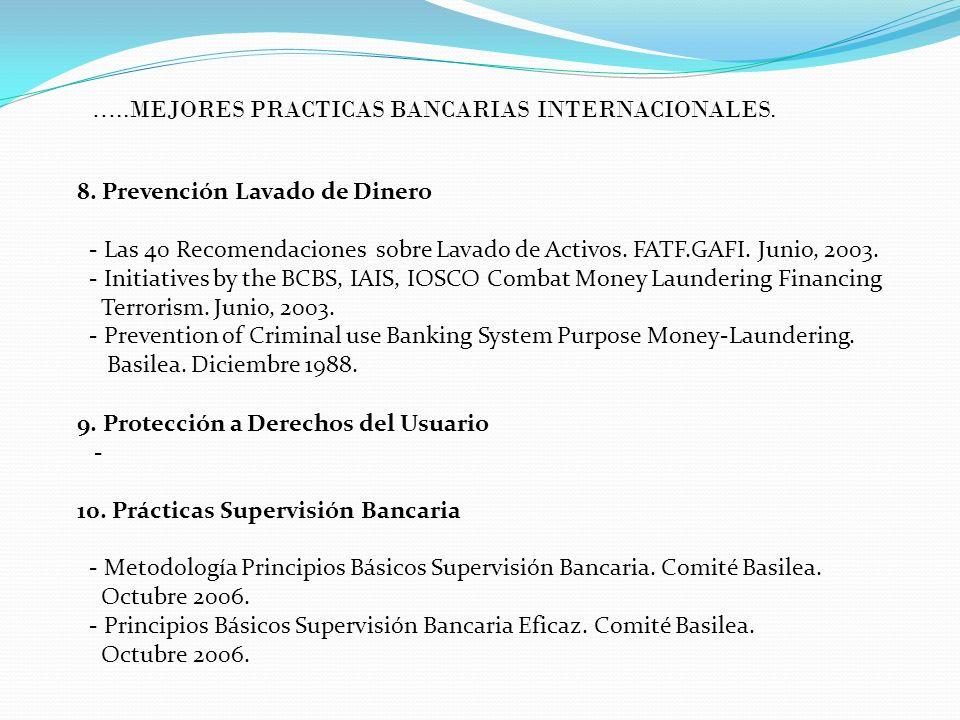 8. Prevención Lavado de Dinero - Las 40 Recomendaciones sobre Lavado de Activos. FATF.GAFI. Junio, 2003. - Initiatives by the BCBS, IAIS, IOSCO Combat