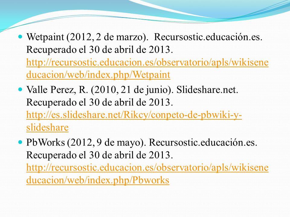 Wetpaint (2012, 2 de marzo).Recursostic.educación.es.