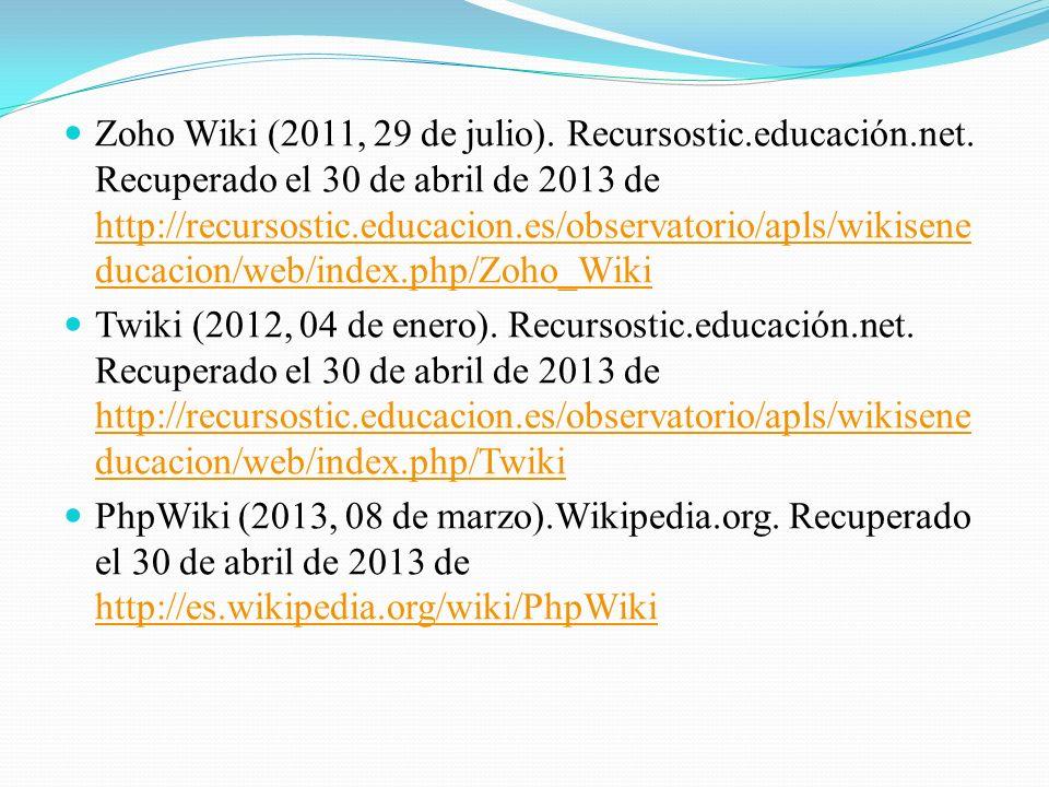 Zoho Wiki (2011, 29 de julio).Recursostic.educación.net.