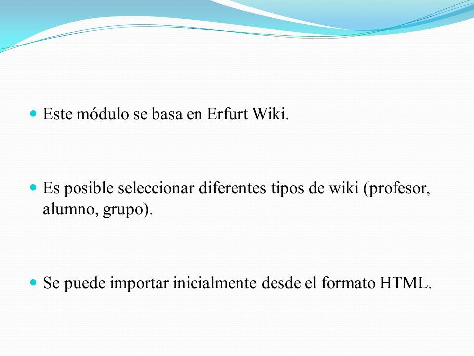 Este módulo se basa en Erfurt Wiki.