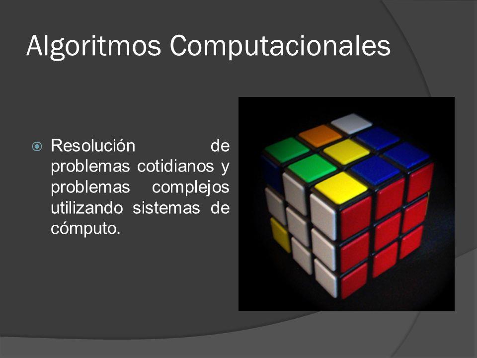 Objetivo Dominar las herramientas computacionales para la resolución de problemas cotidianos mediante computadoras, utilizando los lenguajes de programación.