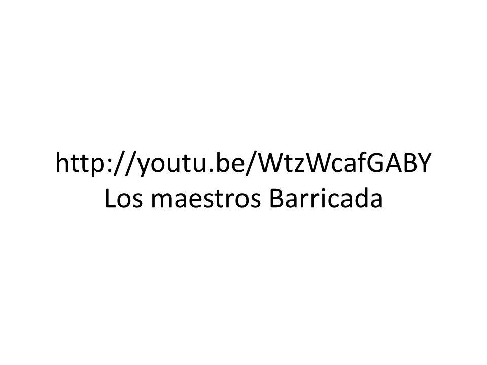http://youtu.be/WtzWcafGABY Los maestros Barricada