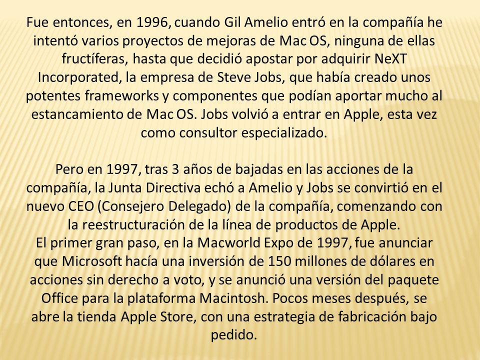 Fue entonces, en 1996, cuando Gil Amelio entró en la compañía he intentó varios proyectos de mejoras de Mac OS, ninguna de ellas fructíferas, hasta qu