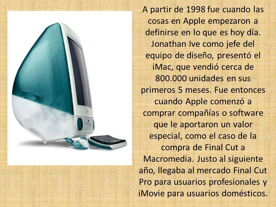 A partir de 1998 fue cuando las cosas en Apple empezaron a definirse en lo que es hoy día. Jonathan Ive como jefe del equipo de diseño, presentó el iM