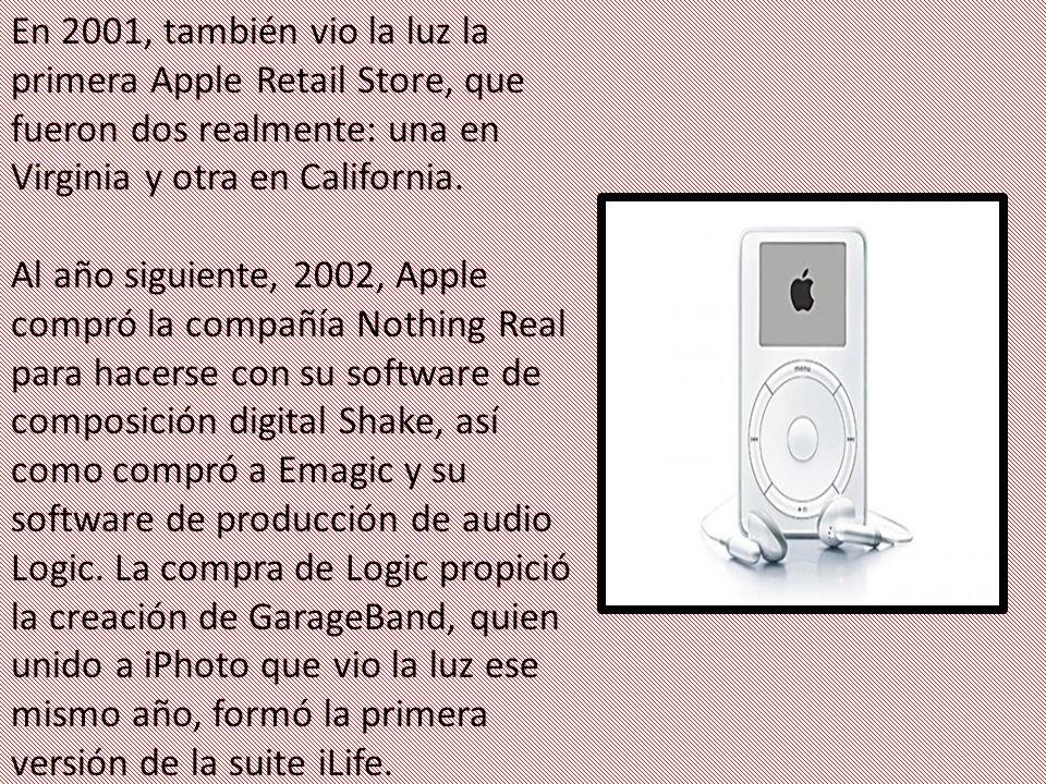 En 2001, también vio la luz la primera Apple Retail Store, que fueron dos realmente: una en Virginia y otra en California. Al año siguiente, 2002, App