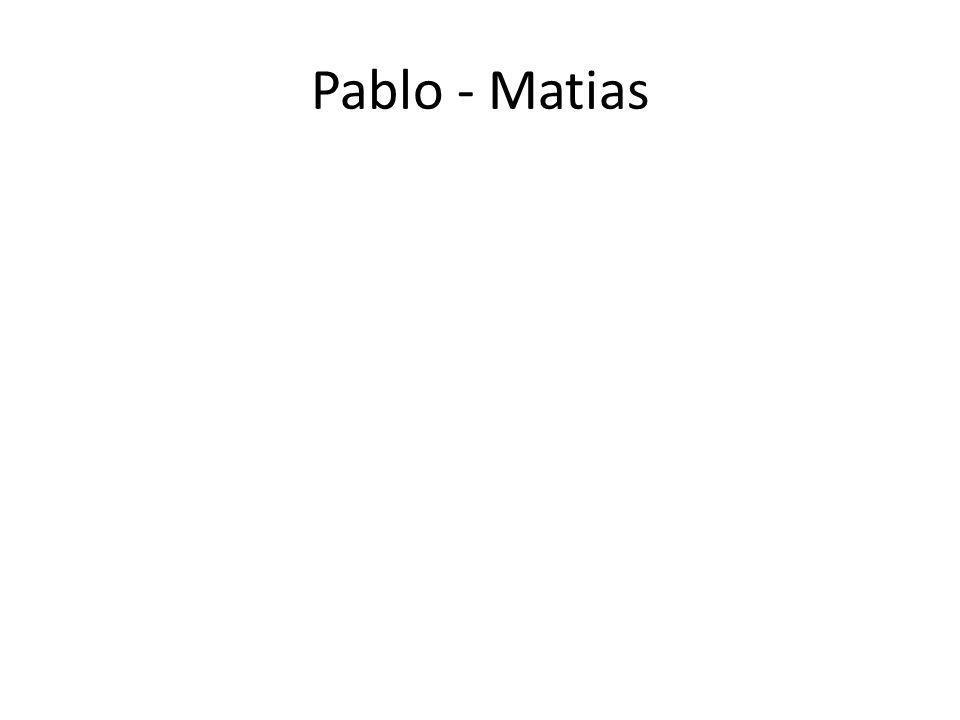 Pablo - Matias