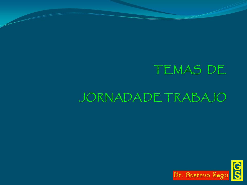 PRINCIPALES NORMAS QUE RIGEN LA JORNADA DE TRABAJO Y EL DESCANSO DIARIO Y SEMANAL - Ley de Contrato de Trabajo: Arts.