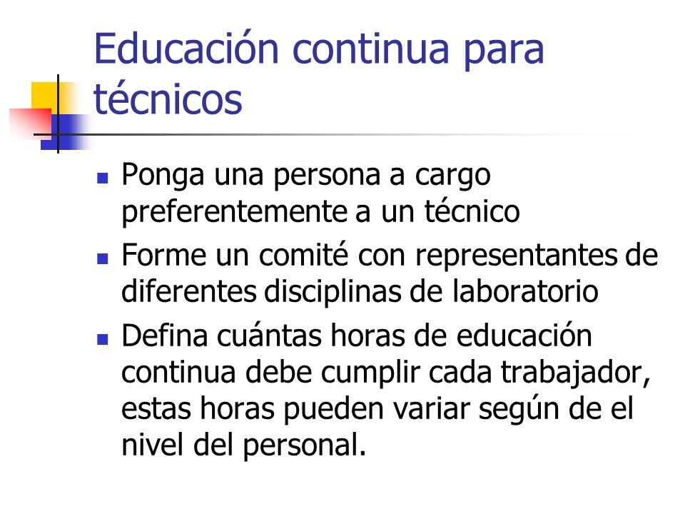 Educación continua Desarrolle una lista de temas clave para tratarse, desde temas técnicos.