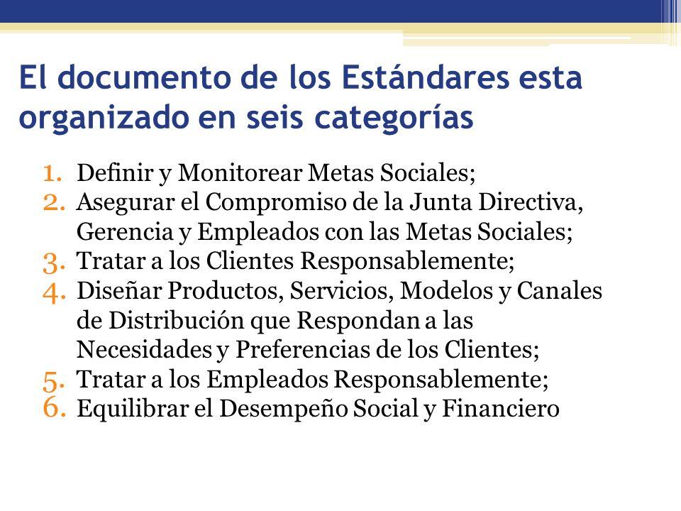 El documento de los Estándares esta organizado en seis categorías 1.