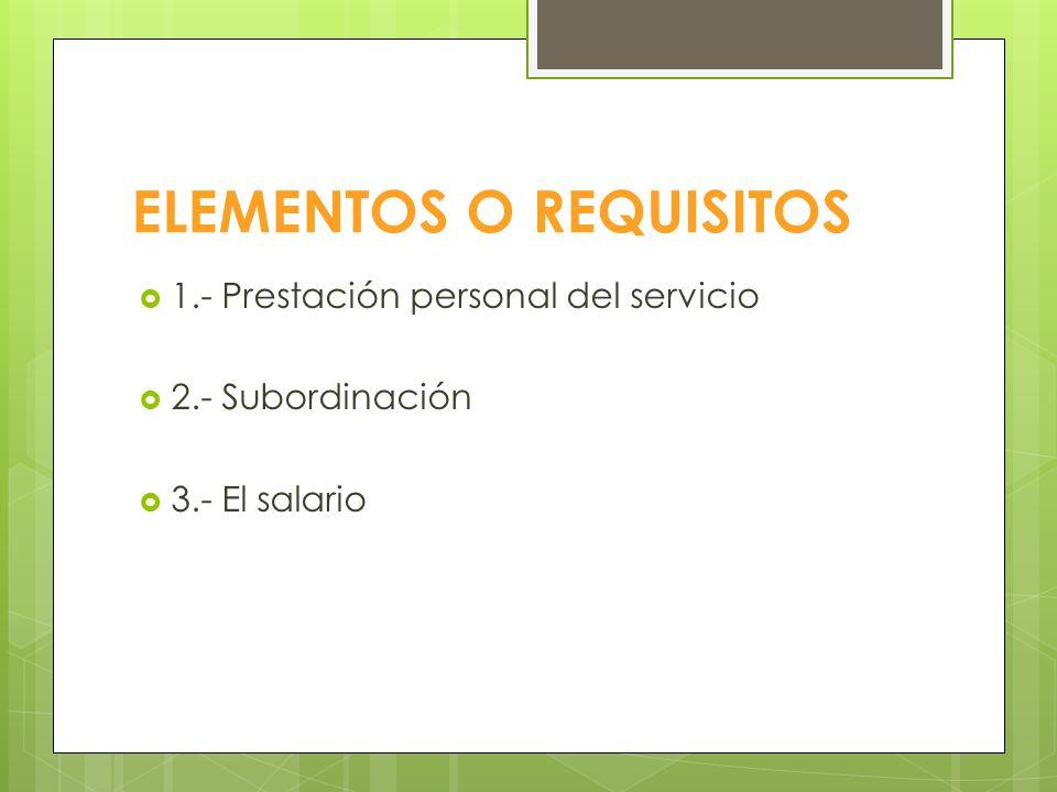 PARTES 1.- El Empleador: puede ser persona natural o jurídica 2.- El Trabajador: siempre será una personaa natural