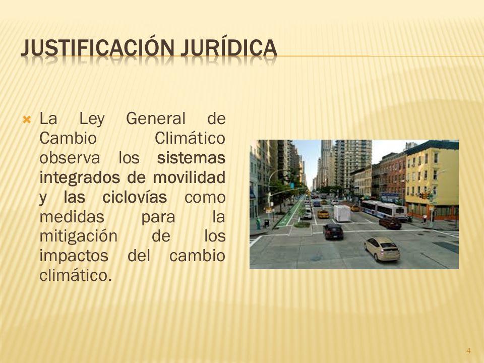 La Ley General de Cambio Climático observa los sistemas integrados de movilidad y las ciclovías como medidas para la mitigación de los impactos del ca