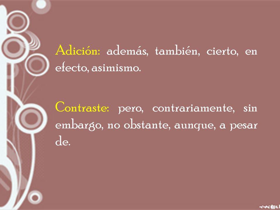 Para evitar la repetición de palabras use sinónimos Evite ser redundante con frases como: Un total de 68 participantes.